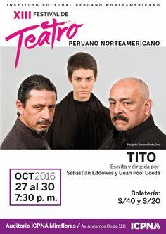 """LIMA VAGA: """"Tito"""" finaliza el XIII Festival de Teatro Peruano..."""