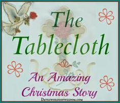 Daveswordsofwisdom.com: The Tablecloth ~ A Christmas Story