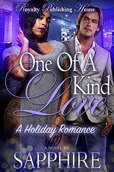 A One of a Kind Love: A Holiday Romance by Sapphire http://www.amazon.com/dp/B0186SOLYS/ref=cm_sw_r_pi_dp_JTMtwb0V4WG97