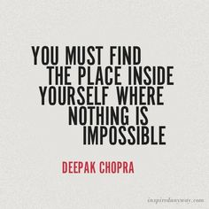 Daily Inspirational Quotes // Where Nothing Is Impossible
