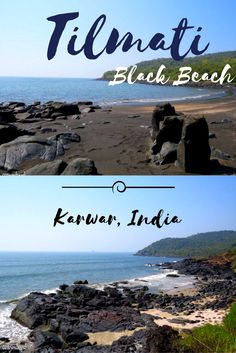 Tilmati black beach in Karwar city of Karnataka state in India is a unique beach with its sand made up of grainy black pebbles.