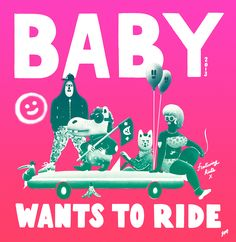 Baby Wants to Ride by Sac Magique   Agent Pekka
