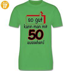 Geburtstag - 50. Geburtstag So gut kann man aussehen - XXL - Grün - L190 - Herren Premium T-Shirt - Shirts zum 50 geburtstag (*Partner-Link)