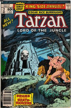 the cover to Tarzan Annual by John Buscema and Bob Hall Comic Book Covers, Comic Books Art, Tarzan Of The Apes, John Buscema, Sal Buscema, Film D'animation, Classic Comics, Vintage Comics, Comic Artist