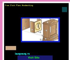Free Clock Plans Woodworking 185307 - The Best Image Search