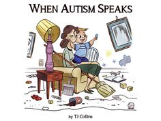 When Autism Speaks by TJ Collins — Kickstarter I know this family, TJ is a very talented artist and JayKoo is so much fun! - Ann