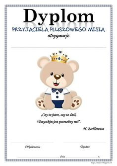 BLOG EDUKACYJNY DLA DZIECI: DZIEŃ PLUSZOWEGO MISIA - DYPLOMY Creative Activities, Activities For Kids, Teddy Bear Day, Diy And Crafts, Crafts For Kids, Art Of Fighting, Kindergarten Art Projects, All The Small Things, Teacher Inspiration