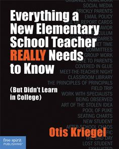 Everything a New Elementary School Teacher REALLY Needs to Know (But Didn't Learn in College) - A veteran teacher's practical advice for conquering the unexpected challenges of the first years of teaching. Teachers College, New Teachers, Elementary Teacher, Elementary Education, School Teacher, College Books, Upper Elementary, First Year Teaching, Primary Teaching