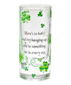Take a look at this Ganz 'Holly & Ivy' St. Pat's Shot Glass by GANZ on #zulily today!