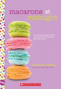 Macarons at midnight / Suzanne Nelson Good Books For Tweens, Tween Books, Nelson Books, Pop Crush, Book Cupcakes, Good Romance Books, Book Recommendations, Book Format, First Night