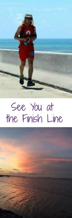 An ultra marathon run in the Florida Keys: 100 miles.  Life is like a race.  The challenge is to make it to the Finish Line!