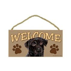 Black Labrador Retriever Wood Welcome Door Sign 5''x10'' by SJT. $9.99. A perfect welcome sign to décor your home, and hang in any room to show the passion about this cute dog breed. Indoor only. Size: 5''x10'' & Made in USA