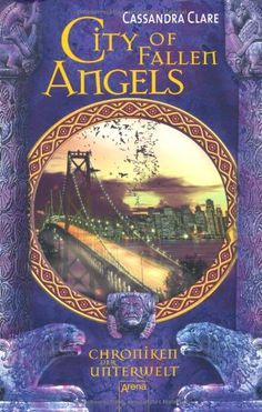 City of Fallen Angels: Chroniken der Unterwelt (4): Amazon.de: Cassandra Clare, Franca Fritz, Heinrich Koop: Bücher
