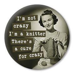 I'm not crazy I'm a knitter get this funny retro by ZippyPins