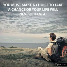 Take a Chance to change your Life