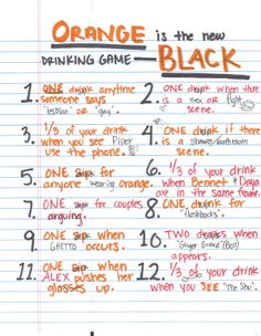 Orange is the new Black Drinking Game … this is SO much fun #orangeisthenewblack #OINTB #drinkinggame