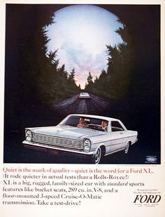 1965 Ford Galaxie XL 500 Coupe original vintage advertisement. Rode quieter than a Rolls Royce in actual tests!
