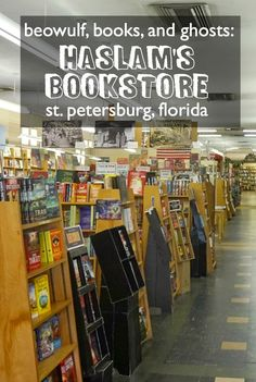 Beowulf, Books, and Ghosts: Haslam's Bookstore, St. Petersburg, Florida | CosmosMariners.com