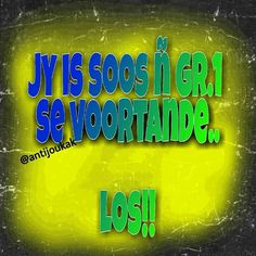 Sign Quotes, Qoutes, Afrikaanse Quotes, Love Life, Neon Signs, Humor, Sayings, Funny, Advice