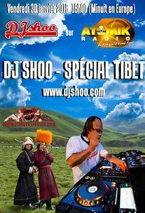 DJ SHOO - SPECIAL TIBET  sur ATOMIK RADIO