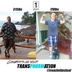 """""""Thanks to everyone at 1st Phorm for all the help, support, advice, friendship and the incredible life changing supplements to which I owe a great deal of my 145pound weight loss to. Sure I did all the hard work but without 1st Phorm I would never have realized my capabilities to overcome so many obstacles in my life. From 315 pounds to 170 pounds! Peace and Much Love to one and all! Never Give Up and remember Anything is Possible!  BOOM!!"""""""
