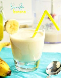 Recette de smoothie banane / Banana smoothie recipe