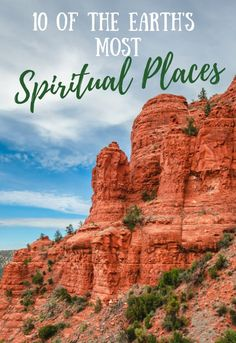These top ten spiritual destinations around the world will help you find a deeper connection to the earth, other people, and to yourself! #spiritualtravel #traveltips #wanderlust