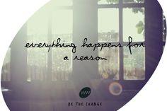 Everything happen for a reason. Be the change #webworking #bethechange #digital #webdesign
