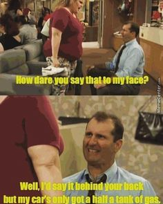 Al Bundy is the man   funny pictures