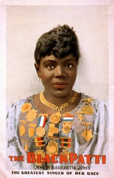 """As a remarkable soprano, Matilda Sissieretta Joyner Jones (1869-1933) achieved great success. She performed at the White House for President Benjamin Harrison and in London before the Prince of Wales. She was known as """"The Black Patti,"""" a reference to the celebrated Italian soprano Adelina Patti. Her notable career paved the way for other African-American artists. """"The decorations she wears in this 1899 poster testify to her professional triumphs,"""" according to the Library of Congress."""