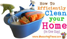 How to Efficiently Clean Your Home in One Day {takes me about 3 hours to clean our 5-bedroom, 3-bathroom house using these techniques!}