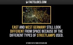 #EastGermany and #WestGermany still look different from space because of the different types of #streetlamps used.