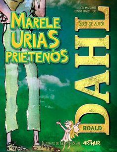 Marele Uriaş Prietenos Roald Dahl, Books, Authors, Livros, Livres, Book, Libri, Libros