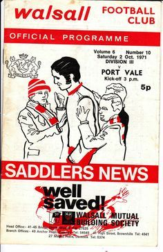 Walsall 2 Port Vale 0 in Oct 1971 at Fellows Park. The programme cover #Div3