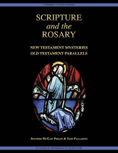 Scripture and the Rosary, Catholic Bible Study - Turning to God's Word