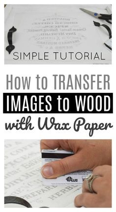 The simplest method for adding graphics to wood using wax paper! It's all explained in this tutorial for making a DIY Wooden Coffee Tray