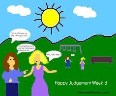 HAPPY JUDGEMENT WEEK!! #Mommitment #judgment #momshaming