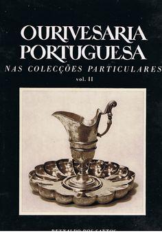 Ourivesaria Portuguesa nas colecções particulares (2.º volume) | VITALIVROS // Livros usados, raros & antigos //