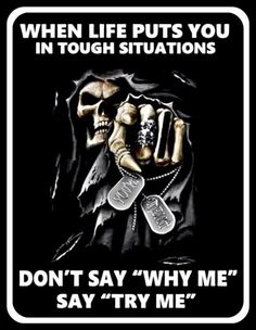 Survived everything. Let people think they know when truly their arrogance is all they truly know. Play the fool and you never lose but always learn. It's been fun 😈 Reaper Quotes, True Quotes, Funny Quotes, Qoutes, Favorite Quotes, Best Quotes, Biker Quotes, Warrior Quotes, Military Humor