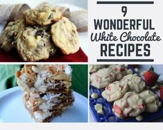 9 Wonderful White Chocolate Recipes
