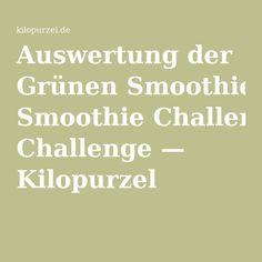 Auswertung der Grünen Smoothie Challenge — Kilopurzel