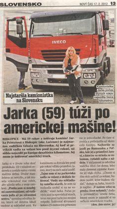 NOVÝ ČAS - Najstaršia kamionistka, 2012.