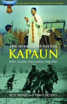 Celebrate the life of Medal of Honor recipient Father Kapuan and enter to WIN a book on his life :) Enter online at http://catholicmom.com/2013/04/11/win-the-miracle-of-father-kapaun-as-hero-priest-receives-medal-of-honor/
