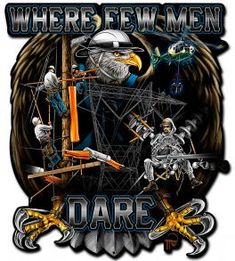 New Product from TNT |Where Few Men Dare Transmission Lineman Sign Gift $39.95 includes shipping.