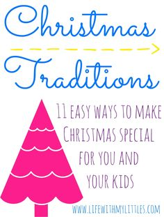 11 easy Christmas traditions to make Christmas special for you and for your kids