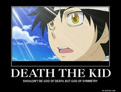 Death the Kid: shouldn't be the God of Death, but the God of Symmetry, funny, text, Death the Kid; Soul Eater