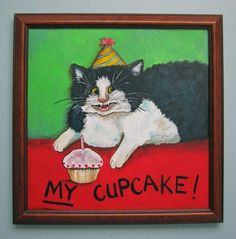 cat art cupcake art so colorful painted on canvas , acrylic paints 14 x 14 inches framed , ready to hang original gallery art by copyright Sandy Mastroni ships by Fed ex in U. Albert Schweitzer, Cats Tumblr, Cupcake Art, Silly Cats, Cat Behavior, Cat Birthday, Cat Facts, Kittens Cutest, Amazing Art