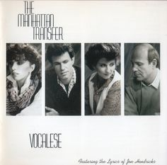 "The Manhattan Transfer ""Vocalese"" (1985)"