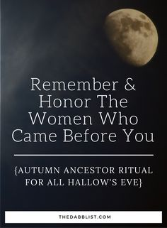 & Honor The Women Who Came Before You {Autumn Ancestor Ritual Click through for a ritual to honor your ancestors on All Hallow's Eve.Click through for a ritual to honor your ancestors on All Hallow's Eve. Samhain Ritual, Blessed Samhain, Rituel Samhain, Wicca Altar, Magick, Witchcraft, Samhain Halloween, All Souls Day, Design Tattoo