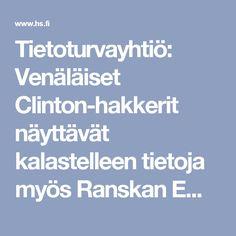 Tietoturvayhtiö: Venäläiset Clinton-hakkerit näyttävät kalastelleen tietoja myös Ranskan Emmanuel Macronin kampanjaväeltä - Ulkomaat - HS.fi